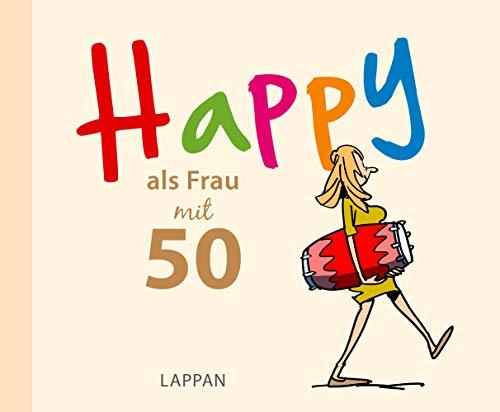 HAPPY als Frau mit 50