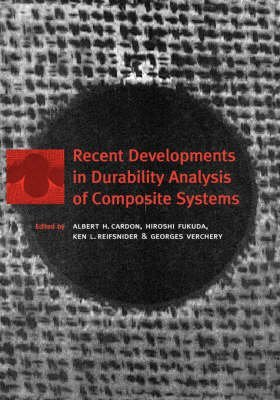 [(Recent Developments in Durability Analysis of Composite Systems : Proceedings of the Fourth International Conference, DURACOSYS '99, Brussels, Belgium, 11-14 July 1999)] [Edited by H. Dardon ] published on (January, 2000)