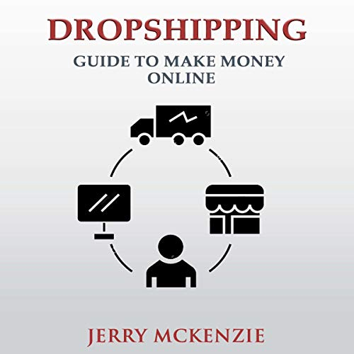 Dropshipping: Guide to Make Money Online Titelbild