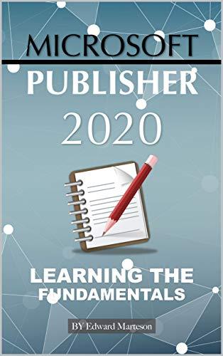 Microsoft Publisher 2020:  Learning the Fundamentals (English Edition)