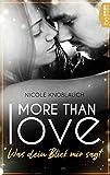 More than Love - Was dein Blick mir sagt von Nicole Knoblauch