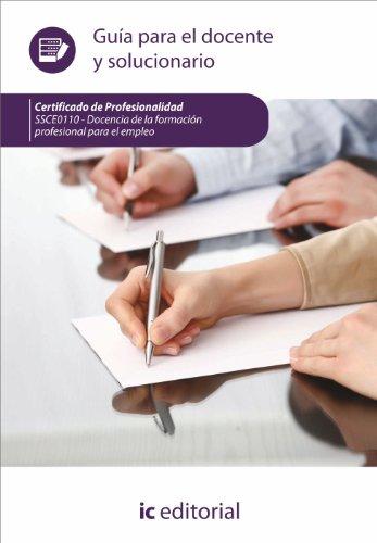 Docencia de la formación profesional para el empleo. ssce0110 guía para el docente y solucionarios