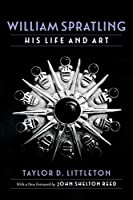William Spratling: His Life and Art (Southern Biography (Paperback))