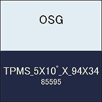 OSG テーパーエンドミル TPMS_5X10゚_X_94X34 商品番号 85595