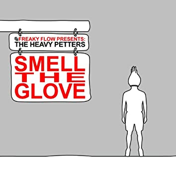 Smell the Glove