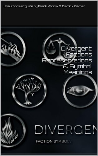Divergent: Factions Representations & Symbol Meanings (English Edition)