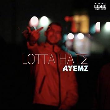 Lotta' Hate