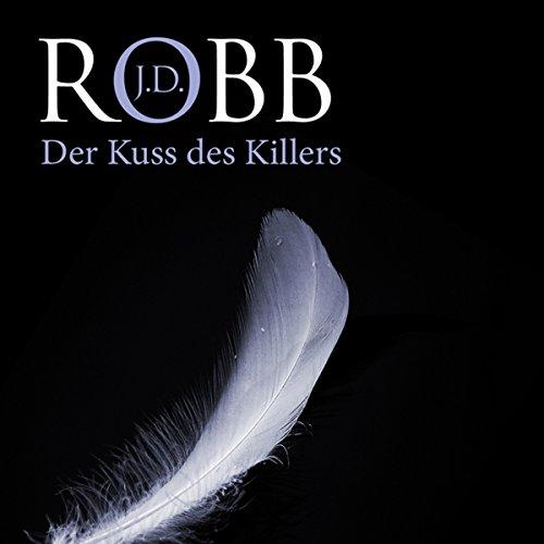 Der Kuss des Killers (Eve Dallas 05) Titelbild
