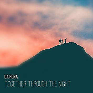 Together Through the Night