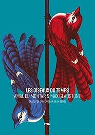 Les Oiseaux du temps par El-Mohtar
