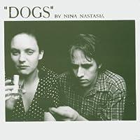 Dogs by NINA NASTASIA (2004-06-08)