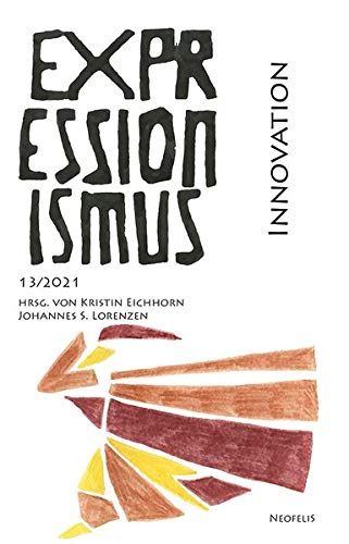 Innovation: Expressionismus 13/2021
