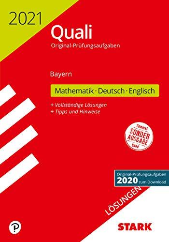 STARK Lösungen zu Original-Prüfungen Quali Mittelschule 2021 - Mathematik, Deutsch, Englisch 9. Klasse - Bayern
