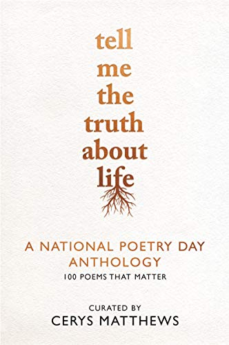Tell Me the Truth About Life: A National Poetry Day Anthology (English Edition)