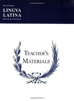 Lingua Latina Per Se Illustrata  Teachers  Materials & Answer Keys for Pars I & II  Latin Edition