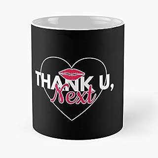 Thank Unextthank You Nextthank U Next Arianagrande Krisjenner Kardashians - Funny Gag Gifts For A Fireman, Police Officer, Nurses, Teachers, Coworkers, Dad, Mom, Friend 11 Oz Tea Cup.