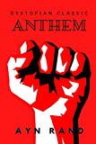Anthem (Annotated): Dystopian Classics