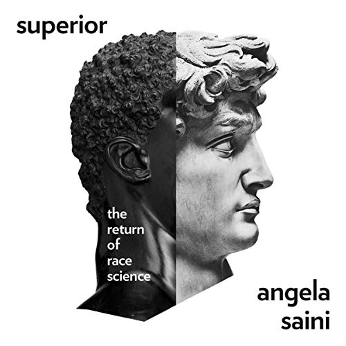 Superior: The Fatal Return of Race Science audiobook cover art
