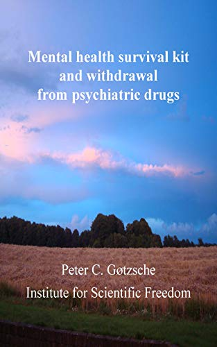 Mental health survival kit and withdrawal from psychiatric drugs (English Edition)