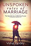 Unspoken Rules of Marriage: The Secrets to a Lifetime of Love (2 Powerful Books in 1)