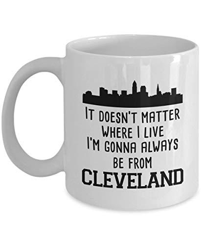 N\A No Importa dónde Viva Siempre seré de Cleveland Taza de café, Color Blanco