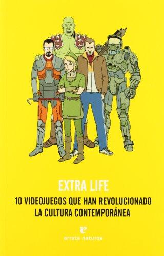 Extra Life: 10 videojuegos que han revolucionado la cultura contemporánea (Fuera de colección)