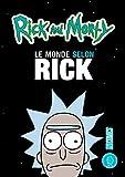 Rick & Morty - Le Monde selon Rick