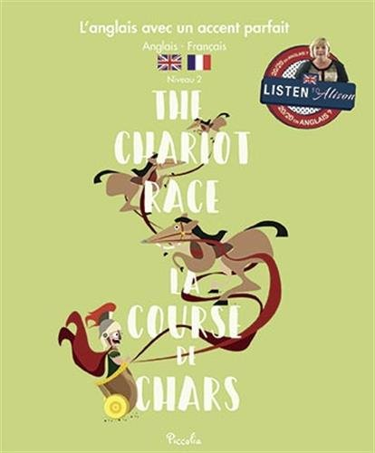 The Chariot Race : Let's read !