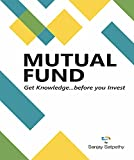 MUTUAL FUND - Get Knowledge before you Invest (English Edition)