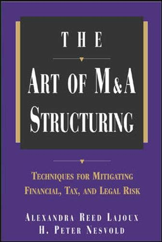 The Art of M&A Structuring: Techniques for Mitigating Financial, Tax, and Legal Risk