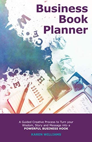 Business Book Planner A Guided Creative Process to Turn your Wisdom Story and Message into a product image