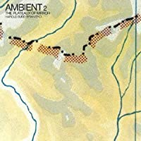 Ambient 2 / Plateaux of Mirror by Harold Budd (2011-10-26)