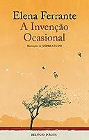 A Invenção Ocasional (Portuguese Edition)