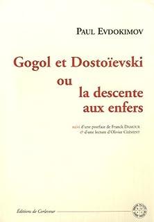 Gogol et Dostoïevski ou la descente aux enfers