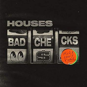 Bad Checks (Mute Choir Remix)
