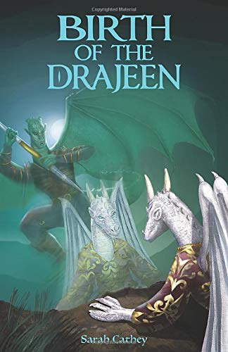 Birth of the Drajeen (Blue Star Series, Band 2)