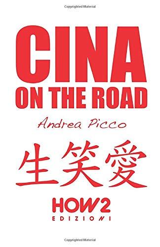 CINA ON THE ROAD: Diario di Viaggio