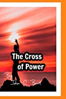 The Cross of Power.