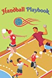 Handball Playbook: 120 pages Handball Tactics and Strategies notebook for players and coaches