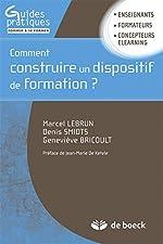 Comment Construire un Dispositif de Formation de Marcel Lebrun