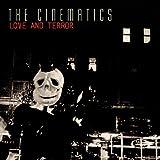 Songtexte von The Cinematics - Love and Terror