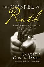 Best the gospel of ruth by carolyn custis james Reviews