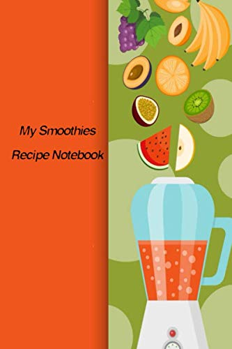 My Smoothies Recipe Notebook: National Smoothie Day