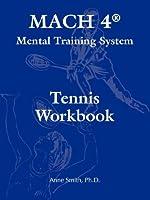 Mach 4+ Mental Training System Tennis Workbook