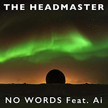 No Words (feat. Ai)