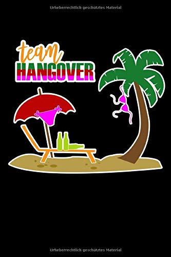 TEAM HANGOVER PALM BEACH PARTY BIER: Gepunktetes Papierheft | 120 Blatt | Planer Journal | Dotgrid | 6 x 9 in | 15,24 x 22,86 cm | Punktgitterbuch | Lustiges großes Geschenk