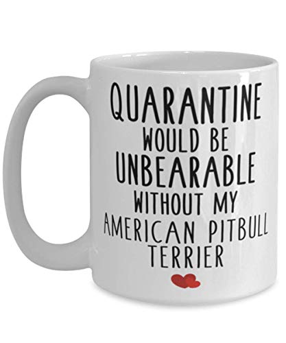 N\A Lindo Perro American Pitbull Terrier - Divertida cuarentena American Pitbull Terrier Raza Amantes presentes - Accesorios American Pitbull Terrier Taza de café Taza de té