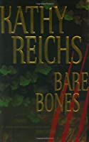 Bare Bones: A Novel (Reichs, Kathy)