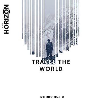 Travel The World - Ethnic Music