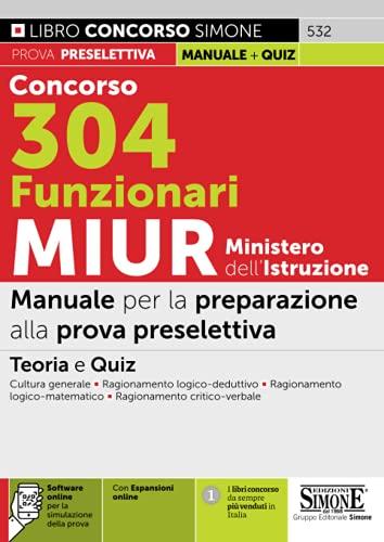 Concorso 304 Funzionari MIUR - Ministero dell'istruzione